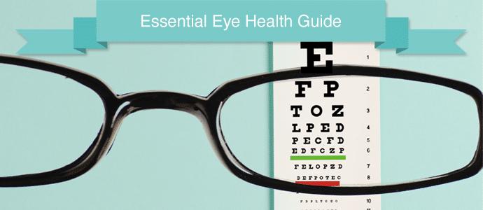 Essential Eye Health Guide
